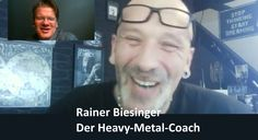 Rainer Biesinger  - Der Heavy-Metal-Coach