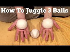 How To Juggle Three Balls: Building Up To The Cascade - YouTube