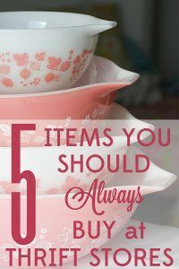 Some things are actually better quality when they're older. Learn the 5 items you should always buy at thrift stores.