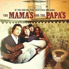 The Mamas and the Papas - If You Can Believe Your Eyes and Ears - 1966