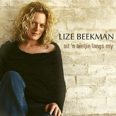 'Sit 'n Bietjie Langs My' Lize Beekman album download www.lizebeekman.com