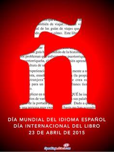 Celebrando el Día Mundial del Idioma Español y el Día Internacional del Libro   FREE PRINTABLE POSTER