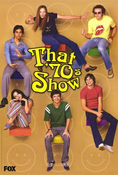 That 70s Show. Loved it before they graduated.