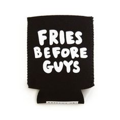 Funny Can Cooler Funny Bachelorette Can Coolers French Fries Favors Fries Gift Fries Before Guys Can Cooler Girls Trip Can Coolers