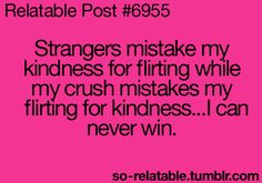 "yeah, similar situation, except my crush mistakes my ""ignoring"" them for me actually ignoring them.  Shy people got it bad."