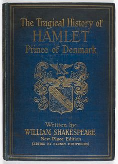 The Tragical History of Hamlet, William Shakespeare