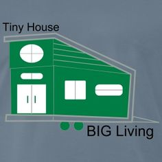 Tiny House Tiny Living the New Big Tiny House Big Living, Tiny House Plans, How To Raise Money, Men's Fashion, How To Plan, House Styles, Clothing, T Shirt, Design