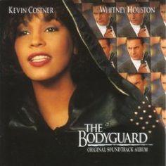 Whitney Housten, The Bodyguard Soundtrack.