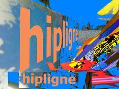 mouvement artistique Hipligne