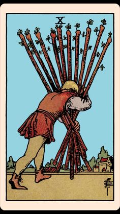 The Card of the Day: The 10 of Wands