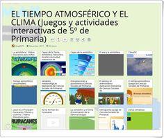 EL TIEMPO ATMOSFÉRICO Y EL CLIMA: 20 Juegos y actividades interactivas de 5º de Primaria