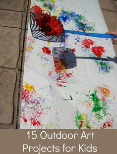 15 fun and messy outdoor art projects for kids...  with fly swatters looks fun and interesting.