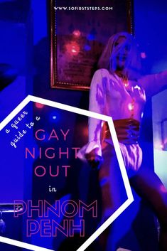 Are you looking for a riotous Gay Night Out in Phnom Penh? In this article I'm listing the best Phnom Penh gay bars, hotels, and drag shows. So let loose those rainbow briefs! #PhnomPenh #Cambodia #AsiaTravel #GayTravel #SoloTravel #DigitalNomad