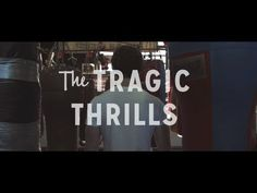 The Tragic Thrills - Tears (OFFICIAL VIDEO) words can't describe how much love I have for the boys and this song.