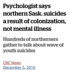 Native Americans, Mental Illness, Canada, Education, Sayings, Lyrics, Native American, Teaching, Word Of Wisdom
