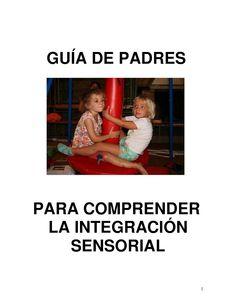 Garabatos: Guía de Padres para Comprender la Integración Sensorial