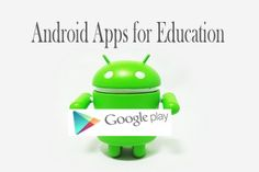18 Android Apps for Education - EdTechReview