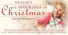 Now through December 23rd, Delilah is sharing 12 of her favorite holiday items with her listeners!