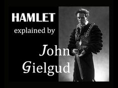 Hamlet explained by John Gielgud - 16 May 1954 - YouTube