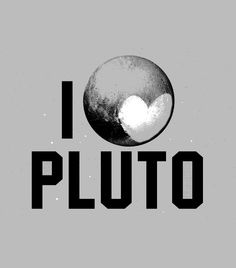 """""""I heart Pluto"""" t-shirt.  We love you Pluto, you're still a planet to us!  Cute graphic tees for men, women and kids from SnorgTees."""