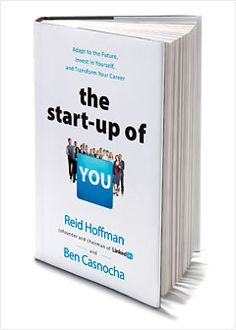 The startup of you (Reid Hoffman)