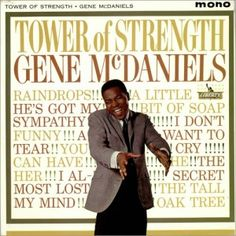 """""""Tower Of Strength"""" (1962, Liberty) by Gene McDaniels.  His fifth LP."""