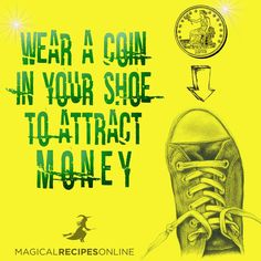 A spell to attract money. http://www.magicalrecipesonline.com/2016/04/how-to-keep-your-wallet-full-simple.html