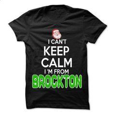 Keep Calm Brockton... Christmas Time - 99 Cool City Shi - #shirt print #vintage tee. CHECK PRICE => https://www.sunfrog.com/LifeStyle/Keep-Calm-Brockton-Christmas-Time--99-Cool-City-Shirt-.html?68278