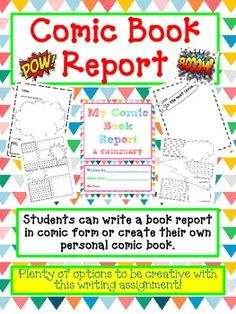 Your students will be completely engaged in this COMIC Book Report!  This is a fun way your students can show what they have learned about a book in a creative way!  Includes:7 Comic Book Front Cover Templates13 Comic Book Page Templates6 Comic Book Back Cover TemplatesComic Book Cut-Out Templates (speech and thought bubbles, star burst)Comic Book RubricStudent Friendly Writing RubricCharacter Profile TemplateStory Board Template to map out their comic book plotThis is a great way to assess…
