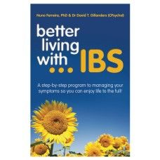 Better Living with IBS by Nuno Ferreira & David T Gillanders  $29.95  Click here to purchase:  >>> http://www.organicbychoice.com.au/Books/Living-with-IBS