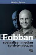 """Sosiaalisesta mediasta on tullut osa arkeamme, mutta samalla myös yhä yleisempi rikospaikka. Suomen ensimmäisen nettipoliisin Marko """"Fobba"""" Frossin kokoama Fobban sosiaalisen median selviytymisopas on uraauurtava läpileikkaus verkon pimeään puoleen. Kirjassa käydään läpi yleisimmät some-ilmiöt ja -rikokset"""