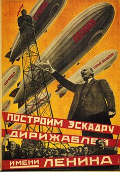 Kibardin collage: Lenin's airships, 1931, lithography. All-consuming yellow background is very unorthodox.