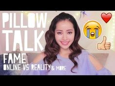 Pillow Talk 2 / Online Fame, Reality + More ☾ - YouTube