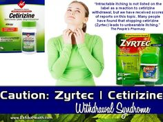 Caution: Zyrtec Withdrawal Side Effect - article also has some excellent natural remedies for hives and allergies