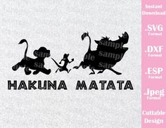 Lion King Animal Kingdom Hakuna Matata Disney Inspired Family Vacation Cutting File in SVG, ESP, DXF and JPEG Format