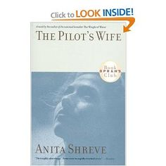 The Pilot's Wife.  Kind of silly and predictable, but entertaining.