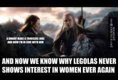 Poor Legolas. I ship Legolas and Tauriel but sadly they are not together... :(