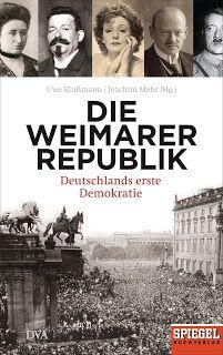 Höhle der Leseratten: Die Weimarer Republik von Uwe Klußmann [Rezension]...