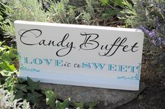 Candy Buffet Sign Custom Wedding Signs Cookie Bar Sign by SignsToLiveBy on Etsy https://www.etsy.com/listing/97364921/candy-buffet-sign-custom-wedding-signs