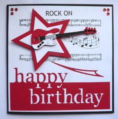 Hand made Birthday card using Guitar and Star dies Birthday Cards For Boys, Masculine Birthday Cards, Happy Birthday Images, Teen Birthday, Masculine Cards, Happy Birthday Cards, Boy Cards, Pop Up Cards, Kids Cards