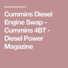 Cummins Diesel Engine Swap - Cummins 4BT - Diesel Power Magazine