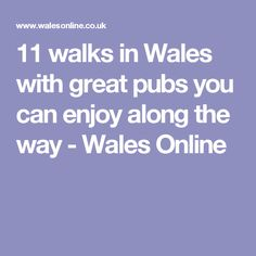 11 walks in Wales with great pubs you can enjoy along the way - Wales Online