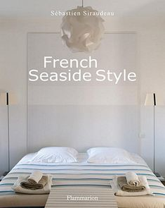Available At @LibertyBayBooks.com. Perfect Coffee Table Book For French Inspired  Seaside