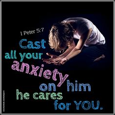 1 Peter 5:7 Cast all your anxiety on him because he cares for you. #BibleVerseOfTheDay  #VerseOfTheDay