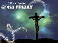 Happy Good Friday Wishes, Happy Good Friday Wishes Messages, Good Friday Blessed Wishes, Happy Easter Good Friday Wishes Images What Is Good Friday, Good Friday Images, Happy Good Friday, Friday Pictures, Good Friday Message, Friday Messages, Friday Wishes, Easter Messages, Easter Bunny Images