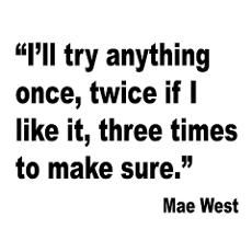 mae west quotes | Mae West Try Anything Quote Poster