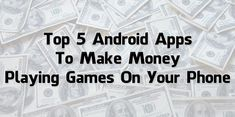Top 5 Android Apps To Make Money Playing Games On Your Phone Playing Games, Games To Play, Iphone 5se, Portfolio Case, Apple Watch Iphone, Best Smartphone, Tablet Stand, Bluetooth Keyboard