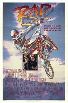 Rad - cool BMX movie. At least in that time, 1986. You can find full movie from YouTube. ;)