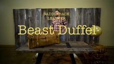 A Monster of a Bag | Saddleback Leather Beast | 100 year Warranty | $907.00