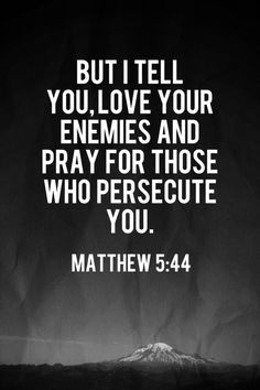 Better yet don't have enemies and don't get persecution complexes. Persecution is being suffered in many places, very few Americans know what that word rea Encouraging Bible Verses, Biblical Quotes, Bible Verses Quotes, Encouragement Quotes, Bible Scriptures, Religious Quotes, Jesus Quotes, Ppr, God Jesus